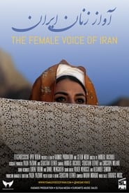 Watch The Female Voice of Iran (2020)
