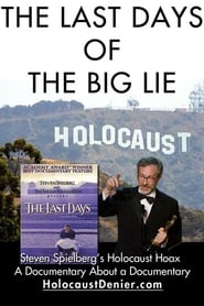 The Last Days of The Big Lie