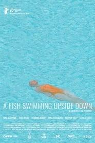 مترجم أونلاين و تحميل A Fish Swimming Upside Down 2020 مشاهدة فيلم