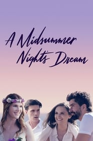 A Midsummer Night's Dream (2018) Full Movie Watch Online Free