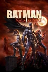 Batman: Mala Sangre (2016) | Batman: Bad Blood