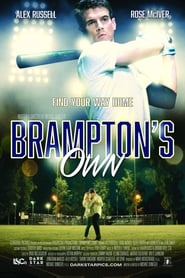 Brampton's Own (2018) Full Movie Online Free 123movies