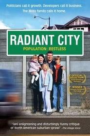 Radiant City (2007)