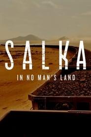 Salka in No Man's Land