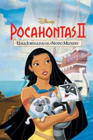 Pocahontas 2 – Uma Jornada para o Novo Mundo