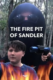 The Fire Pit of Sandler (2020)