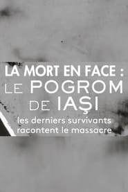 Death In The Face: The Iasi Pogrom (2020)