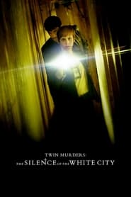 Twin Murders: The Silence of the White City (2019) poster