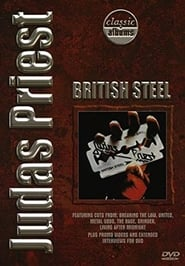 Classic Albums: Judas Priest – British Steel