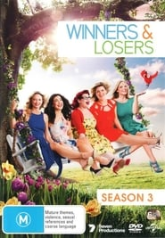 Winners & Losers: Season 3