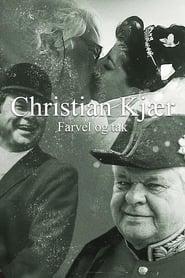 Christian Kjær – Farvel og tak