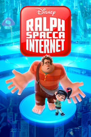 Ralph spacca Internet - Guardare Film Streaming Online