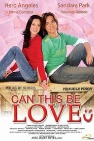 مترجم أونلاين و تحميل Can This Be Love 2005 مشاهدة فيلم