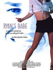 Ryan's Babe Filme Online Gratis
