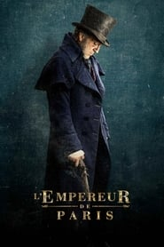 film L'Empereur de Paris streaming