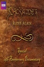 Blackadder Rides Again (2008)