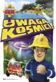Strażak Sam : Kosmiczny Alarm