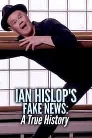 Ian Hislop's Fake News: A True History 2019