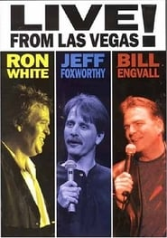 Ron White, Jeff Foxworthy & Bill Engvall: Live from Las Vegas! (2005)