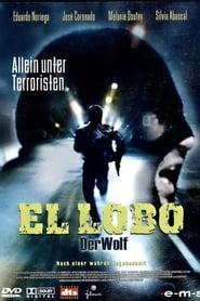 El Lobo – Der Wolf (2004)