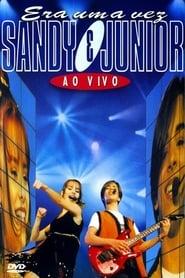 Sandy & Junior - Era Uma Vez... Ao Vivo 1998