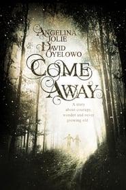 Come Away [2020]