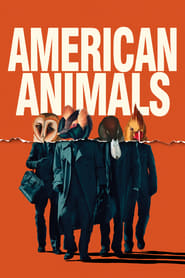 American Animals Stream Deutsch (2018)
