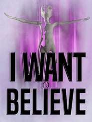 مشاهدة فيلم I Want to Believe 2020 مترجم أون لاين بجودة عالية