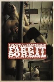 Fake It So Real (2012)