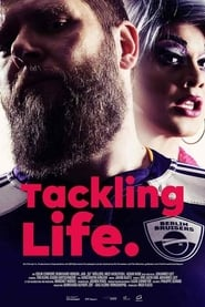 Tackling Life (2019)