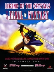 Final Fantasy: Legend of the Crystals Sezonul 1