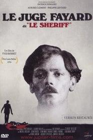 Voir Le juge Fayard dit «Le Shériff» streaming complet gratuit | film streaming, StreamizSeries.com