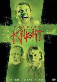 Forever Knight streaming vf poster