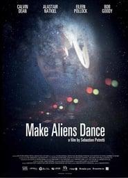 Make Aliens Dance