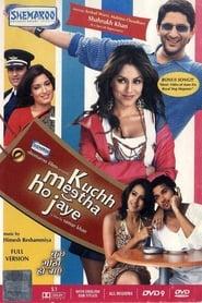 Kuchh Meetha Ho Jaye 2005 Hindi Movie AMZN WebRip 300mb 480p 1GB 720p 3GB 4GB 1080p