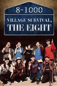 Village Survival, the Eight Season 1 Episode 6