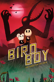 Watch Birdboy: The Forgotten Children on Showbox Online