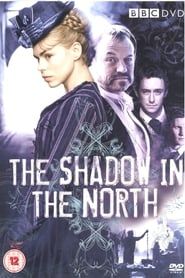 The Shadow in the North (2007)