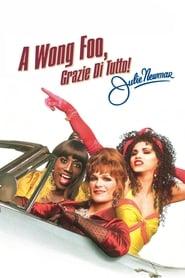 A Wong Foo, grazie di tutto! Julie Newmar 1995