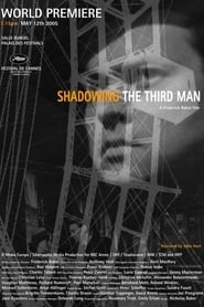 Shadowing the Third Man (2004)