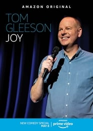 Tom Gleeson: Joy (2020)