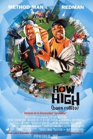 Buen rollito (How High)
