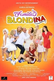 Familia Blondina 2019 Full Movie