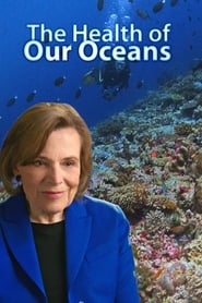 The Health Of Our Oceans