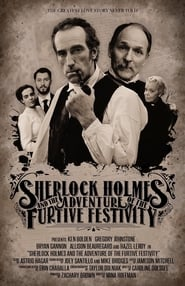 Sherlock Holmes and the Adventures of the Furtive Festivity (2019)