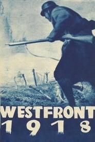 Regarder Westfront 1918: Vier von der Infanterie