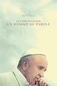 film Le Pape François – Un Homme de Parole streaming