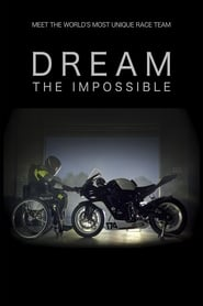 Dream the Impossible