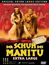 Der Schuh des Manitu - Extra Large 2003