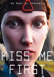 Kiss Me First Season 1